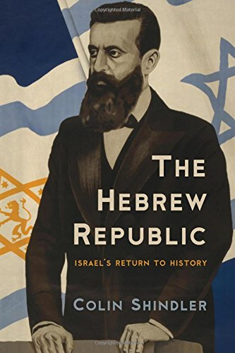 The Hebrew Republic - Israel's Return to History